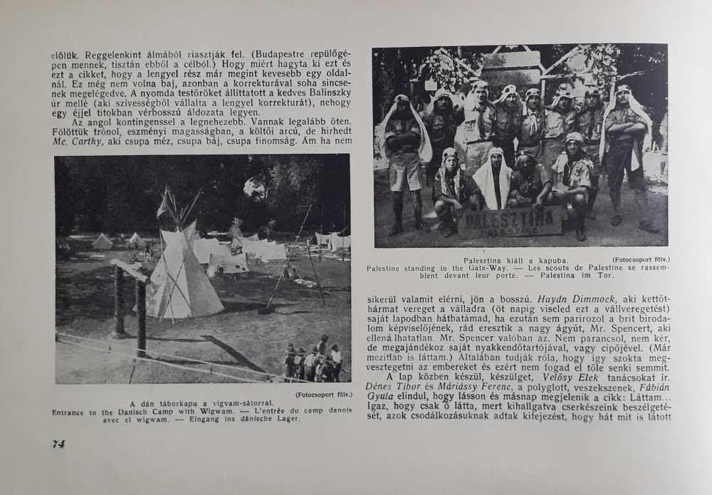 Jamboree Budapest–Gödöllő 1933, szerk.: Radványi Kálmán, Budapest, IV. Világjamboree Táborparancsnokság, 1933. Részlet. – Törzsgyűjtemény. http://nektar.oszk.hu/hu/manifestation/2760620 Elektronikus változat: OSZK Digitális Könyvtár https://oszkdk.oszk.hu/storage/00/02/41/39/dd/1/jamboree_1933.pdf