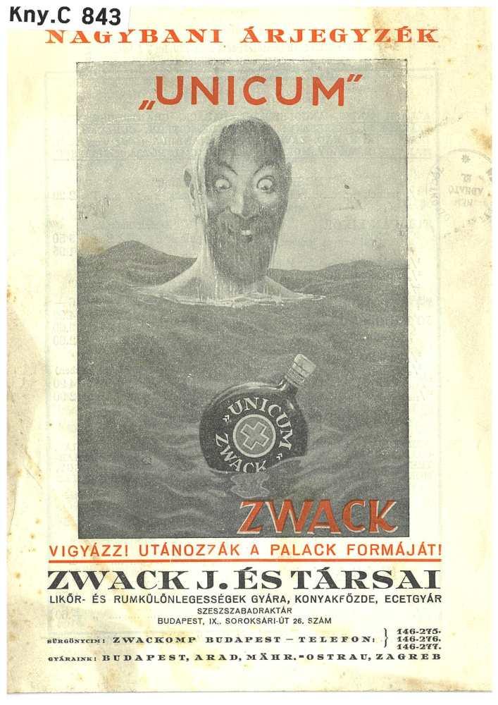 """Nagybani árjegyzék """"Unicum"""" Zwack. Bp., Zwack J. és társai, 1938. Jelzet: Kny.C 843 – Térkép-, Plakát- és Kisnyomtatványtár http://nektar.oszk.hu/hu/manifestation/2681363"""