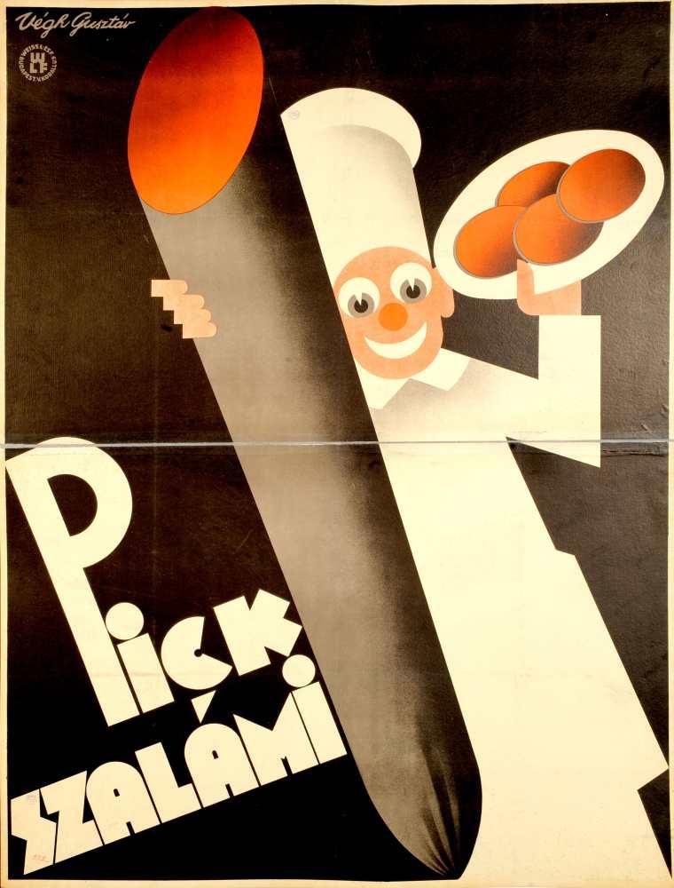 Pick szalámi. Plakát. Grafikus: Végh Gusztáv, [1927] – Térkép-, Plakát- és Kisnyomtatványtár. Jelzet: PKG.1927/136