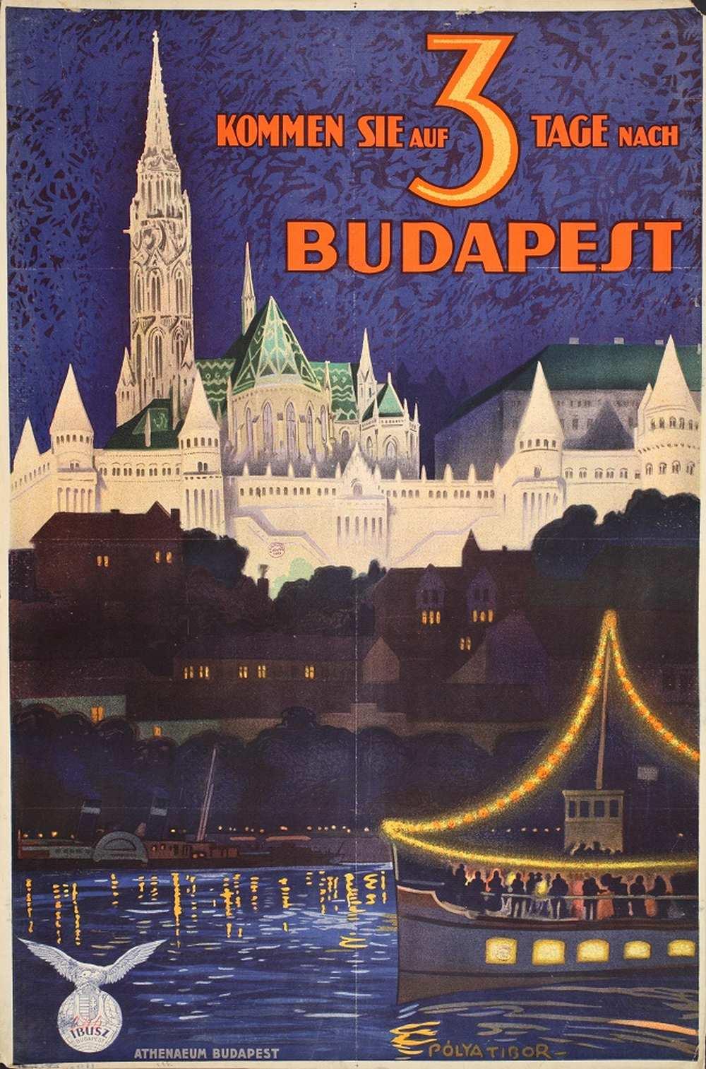 Pólya Tibor: Kommen Sie auf 3 Tage nach Budapest (1931). Jelzet: PKG.1931/118 – Térkép-, Plakát- és Kisnyomtatványtár http://nektar.oszk.hu/hu/manifestation/2790848