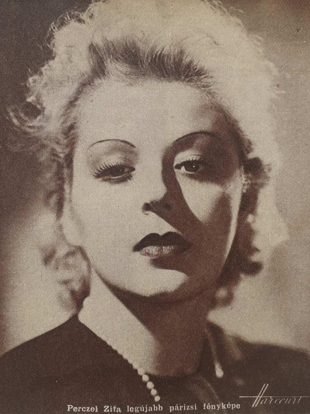 Perczel Zita legújabb párizsi fényképe. Fotó: Harcourt, 1938. In. Színházi Élet, 28. évf., 1938. február 20–26, 9. sz., 13. – Törzsgyűjtemény http://nektar.oszk.hu/hu/manifestation/978572