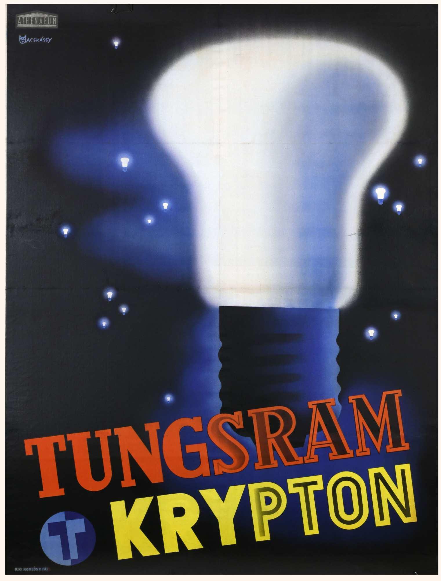 Tungsram krypton. Grafikus: Macskássy Gyula. Jelzet: PKG.1940/269 – Plakát- és Kisnyomtatványtár