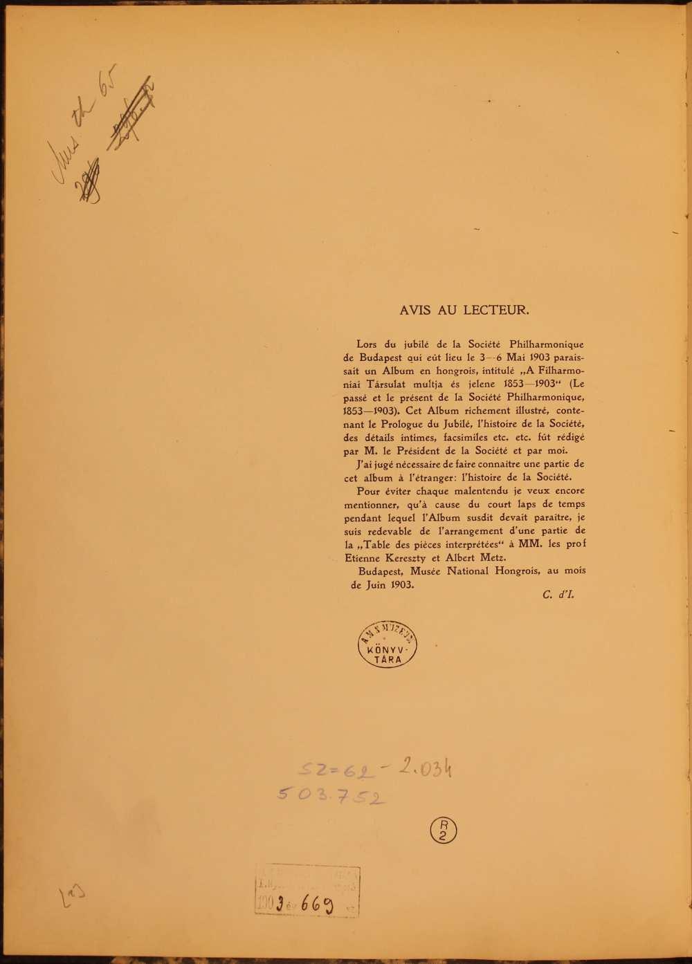 Isoz A Filharmóniai Társulat múltja és jelene című tanulmányának francia nyelvű kiadása. Bevezető. A kiadvány címlap-versója. (Az oldalon jól megfigyelhető a könyvtár jelzetelési gyakorlatának változása, mely egyben a zenei gyűjtemény kialakulásának néhány momentumát rögzíti.) Coloman d' Isoz: L'histoire de la Société Philharmonique Hongroise 1853–1903, Budapest, Hornyánszky Impr., 1903. – Törzsgyűjtemény http://nektar.oszk.hu/hu/manifestation/3185368