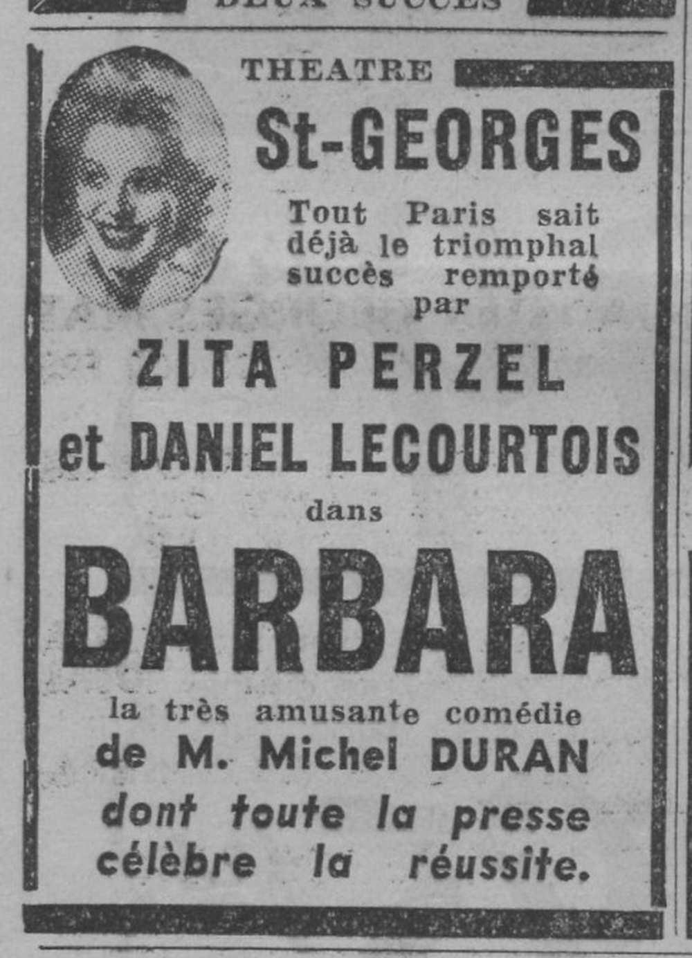 """A """"Barbara"""" című darab Perczel Zita főszerepében. Az előadás hirdetése. Paris-soir, 1938. február 10., 9. – Törzsgyűjtemény http://nektar.oszk.hu/hu/manifestation/978572"""