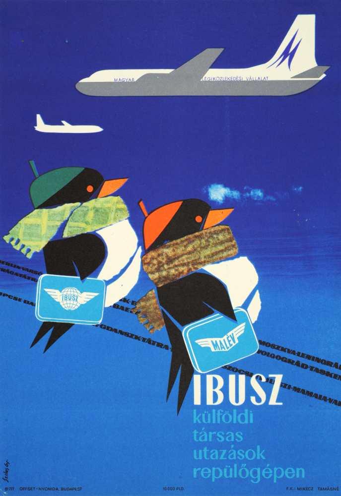 Magyar Légiközlekedési Vállalat. IBUSZ. Jelzet: PKG.1962/411 – Plakát- és Kisnyomtatványtár