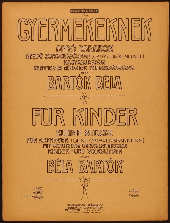 Gyermekeknek… Apró darabok kezdő zongorázóknak (oktávfogás nélkül), 1909. Magyar és német nyelvű címlap. – Színháztörténeti és Zeneműtár