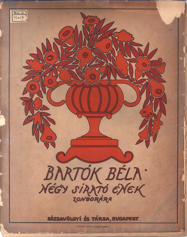 Bartók Béla: Négy sirató ének zongorára, Bp., Rózsavölgyi és Társa, 1912. Címlap. A címlapterv Lesznai Anna munkája – Zeneműtár. Jelzet: Mus.pr. 15.019