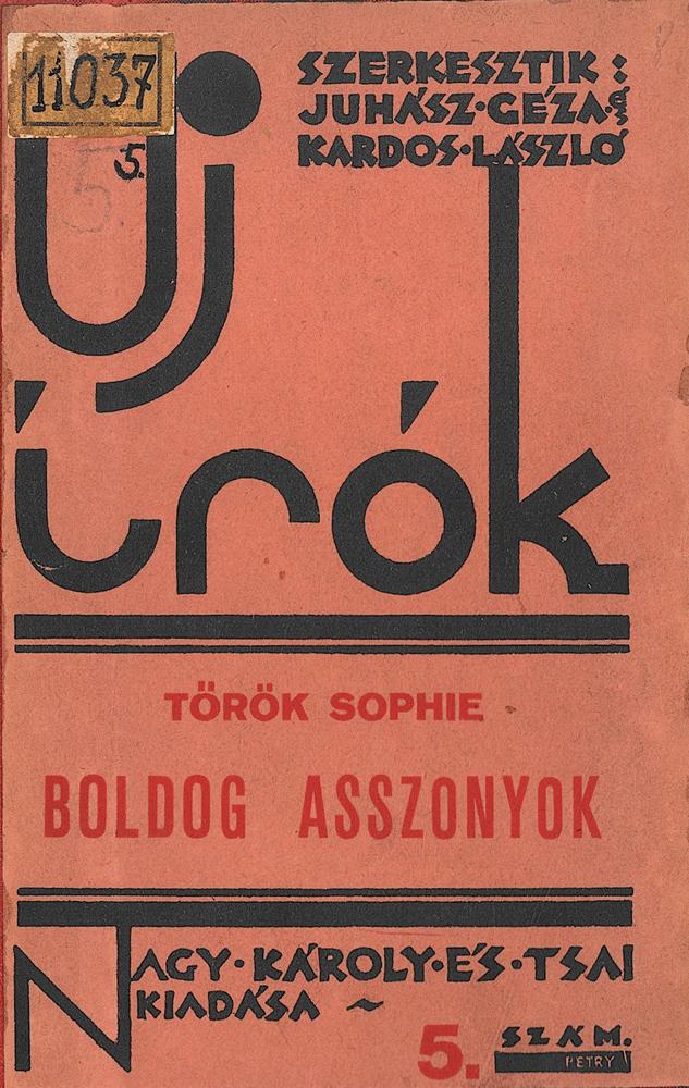 Boldog asszonyok. Elbeszélések, Debrecen, Nagy Károly és Társai Kiadása, 1933. (Novellák)