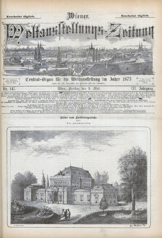 Az 1873-as bécsi világkiállítás osztrák és magyar sajtóorgánumai: Wiener Weltausstellungs-Zeitung. Címlap