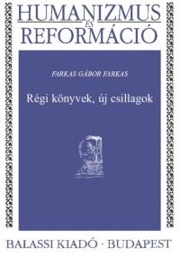 Farkas Gábor Farkas: Régi könyvek, új csillagok