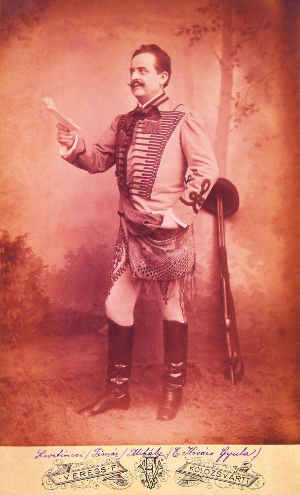 Ecsedi Kovács Gyula mint Timár Mihály Jókai Mór Az arany ember című művében (1885, Kolozsvár) – Színháztörténeti és Zeneműtár. Jelzet: KB 5058/13
