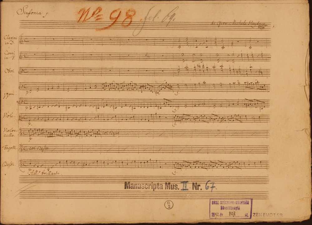 Michael Haydn: D-moll szimfónia (Salzburg, 1784). Szerzői autográf, a kéziraton jobb felső sarkában a zeneszerző szignója: di Giov. Michele Haydn ppia olvasható. Jelzet: Ms. Mus. II. 67 – Színháztörténeti és Zeneműtár (Esterházy-gyűjtemény)