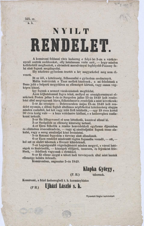 Klapka György: Nyilt rendelet. A komáromi feldunai vitéz hadsereg e folyó hó 3-án a vártkörnyező osztrák zsodosokat, olly hatalmasan verte szét, ... 1849. augusztus 5. – Plakát- és Kisnyomtatványtár, Kny.1848.2°/644