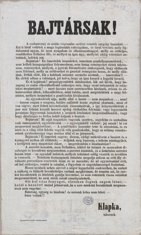 Klapka: Bajtársak! A cselszövevény és árulás végromlás szélére vezeték szegény hazánkat, [Komárom], Klapka, [1849], Nyomatott Szigler testvéreknél – Plakát- és Kisnyomtatványtár, Kny.1848.2°/666