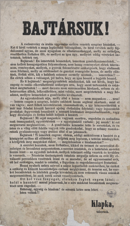 Klapka: Bajtársuk! A cselszövény és árulás végromlás szélére vezeték szegény hazánkat, [S.l.], Klapka, [1849]. – Plakát- és Kisnyomtatványtár, Kny.1848.2°/956 <br />