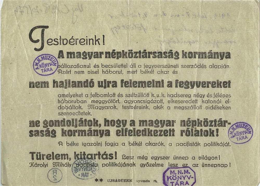 Testvéreink! A magyar népköztársaság kormánya változatlanul és becsülettel áll a fegyverszüneti szerződés alapján. Röplap. Jelzet: Kny.C1918-20/574 – Plakát és Kisnyomtatványtár