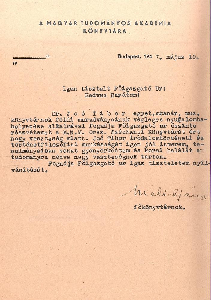 Melich János a Magyar Tudományos Akadémia Könyvtára főkönyvtárnokának levele Tolnai Gáborhoz, az OSZK főigazgatójához Joó Tibor temetése alkalmából – OSZK Irattár, 171/1947.