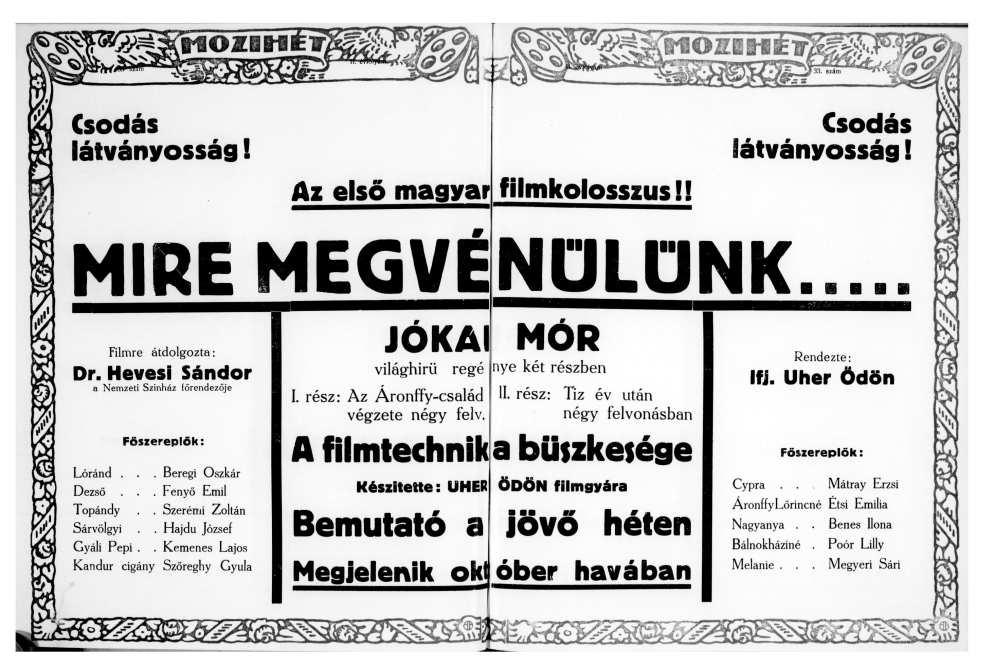 A Mire megvénülünk című film hirdetése. In. Mozihét, 33. szám, 1916.– Szegedi Tudományegyetem Klebelsberg Kuno Könyvtár. Miscellanea repozitórium http://misc.bibl.u-szeged.hu/18222/1/mozihet_1916_033.pdf