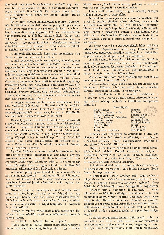Asszonytábor Budavár ostroma alatt 1849-ben, Június 21. (26. sz.) 614-615. o.<br />Uj Idők. Szépirodalmi, művészeti és társadalmi képes hetilap 1896. (II. évfolyamából):