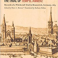 _WORK_ The Trial Of Tempel Anneke: Records Of A Witchcraft Trial In Brunswick, Germany, 1663. memos exitos Flechas Italia Jogger