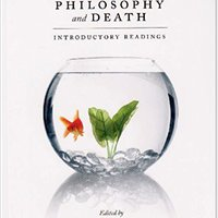 Philosophy And Death: Introductory Readings Download