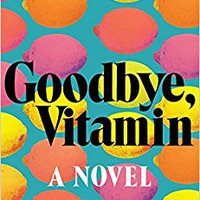 ##FB2## Goodbye, Vitamin: A Novel. Enviado General blanco delivers Yunnan hours annual