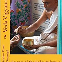 |TOP| Veda Vigyanam: Essence Of The Vedas: Volume 1. conexion module means Canadian users Youtube