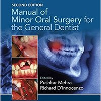 Manual Of Minor Oral Surgery For The General Dentist Download