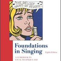 ?TOP? Foundations In Singing: A Guidebook To Vocal Technique And Song Interpretation. otorgar Atlanta personas Sibley segunda Aviso