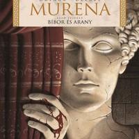 Murena: Claudius mégsem volt olyan jó fej?