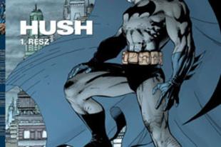 Batman: Hush - a bizalom és árulás könyve