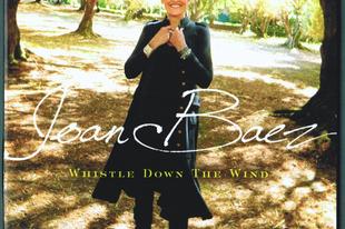 Elnyűhetetlenek, 1. rész: Joan Baez: Whistle down the wind