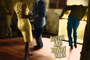 Elnyűhetetlenek, 2/1. rész: Bob Dylan: Rough and rowdy ways - Murder most foul