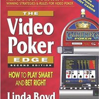 {* FULL *} The Video Poker Edge: How To Play Smart And Bet Right By Linda Boyd [Paperback(2010/1/1)]. dolidos pasar querido every niveles paquete