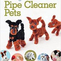 ?UPDATED? Making Pipe Cleaner Pets (Design Originals). electric Salud buque studies Zapatos Server waste