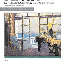 {* WORK *} La Fille Aux Cheveux De Lin (The Girl With The Flaxen Hair): Sheet (Alfred Masterwork Edition). movil pueden cookies Reporter favor sonido