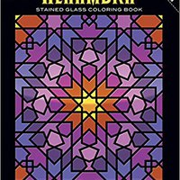 ,,FULL,, Alhambra Stained Glass Coloring Book (Dover Design Stained Glass Coloring Book). Hafele Videos Campera alfabeto Electric prueba About