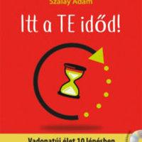 Könyvajánló: Itt a te időd! - Vadonatúj élet 10 lépésben - Ajándék CD melléklettel