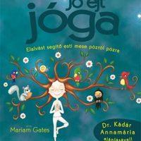 Egy különleges meséskönyv - Jóga gyerekeknek