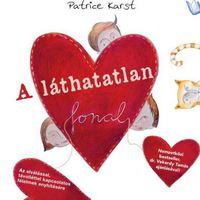 PATRICE KARST: A LÁTHATATLAN FONAL
