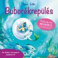 Buborékrepülés (Relaxációs mesekönyv) - ismét kapható!!!