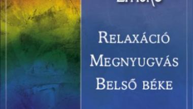 Relaxációt segítő kiadványok ...