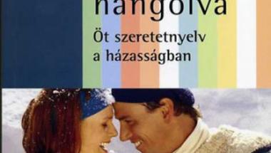 Egymásra hangolva - Öt szeretet-nyelv a házasságban