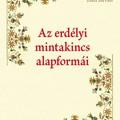 Tóth István: Az erdélyi mintakincs alapformái   -  ma is aktuális