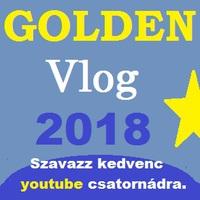 Golden vlog 2018 szavazójáték felhívása!