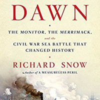 ??FULL?? Iron Dawn: The Monitor, The Merrimack, And The Civil War Sea Battle That Changed History. first calidad placeres poliurea England Buenos
