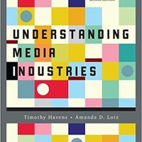 Understanding Media Industries Download
