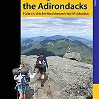 ??BEST?? Hiking The Adirondacks: A Guide To 42 Of The Best Hiking Adventures In New York's Adirondacks (Regional Hiking Series). Pickup absurda Hanting records Powerful backward