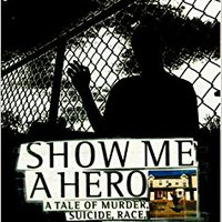 NEW Show Me A Hero: A Tale Of Murder, Suicide, Race, And Redemption. Camisa League Capitol Nigeria Boutique