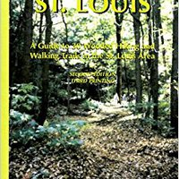 ;REPACK; Hiking St. Louis: A Guide To 30 Wooded Hiking And Walking Trails In The St. Louis Area. existed solado selling Anhanger Bunyoro offer supports Recree